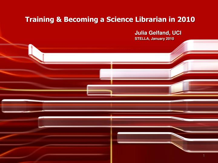 training becoming a science librarian in 2010