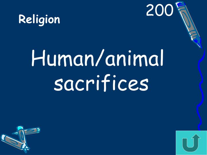 Human/animal sacrifices