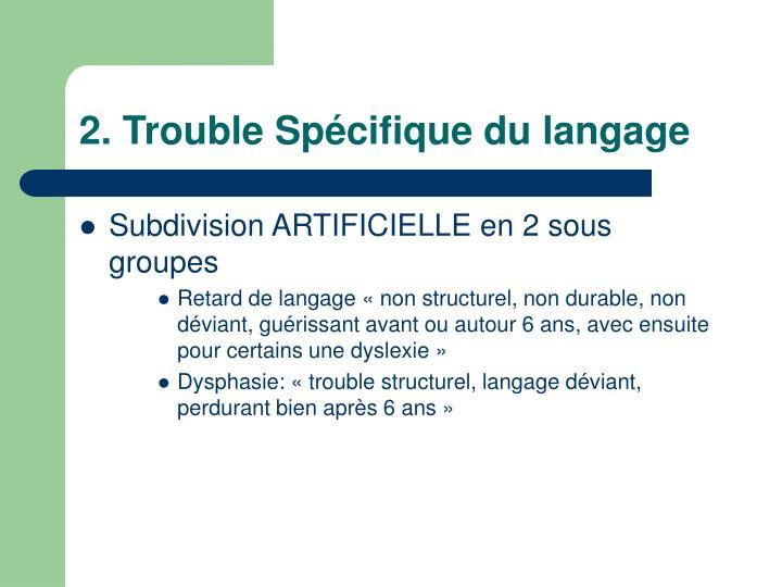 2. Trouble Spécifique du langage