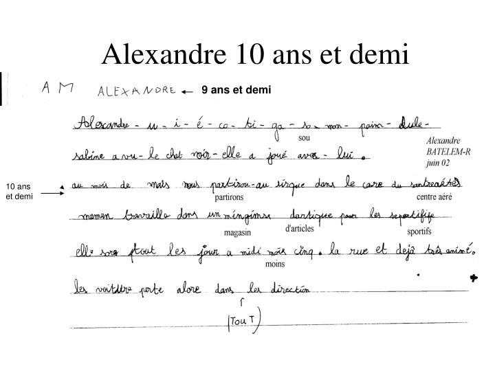 Alexandre 10 ans et demi
