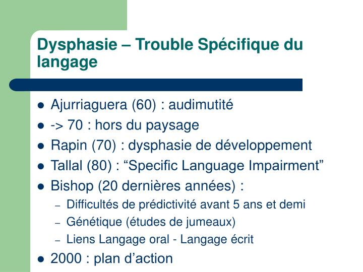Dysphasie – Trouble Spécifique du langage