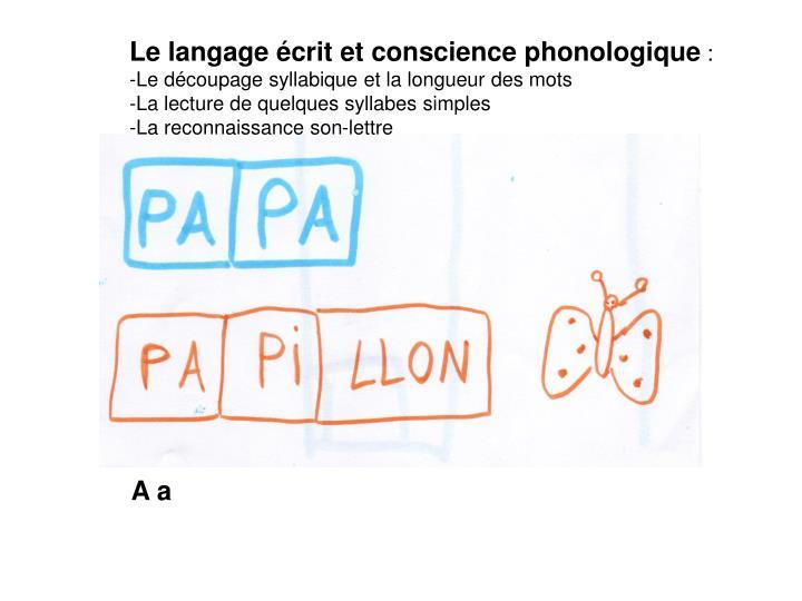 Le langage écrit et conscience phonologique