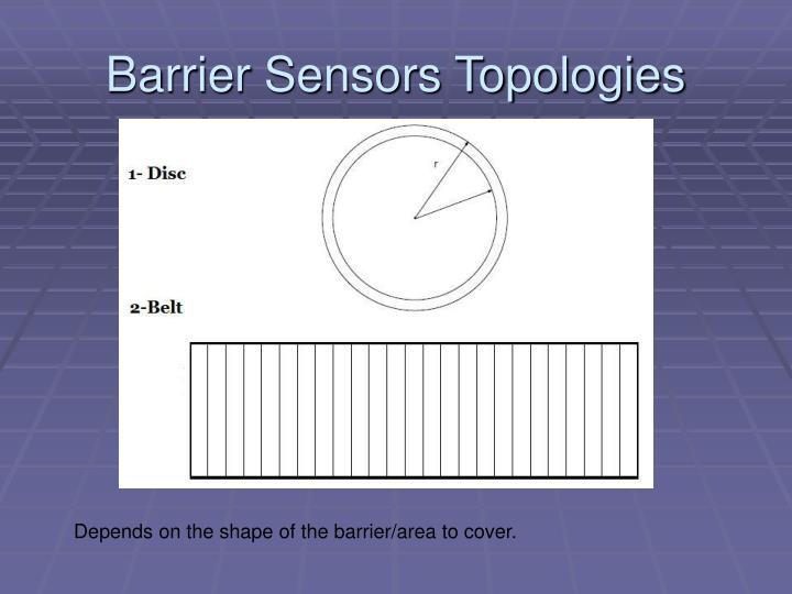 Barrier Sensors Topologies