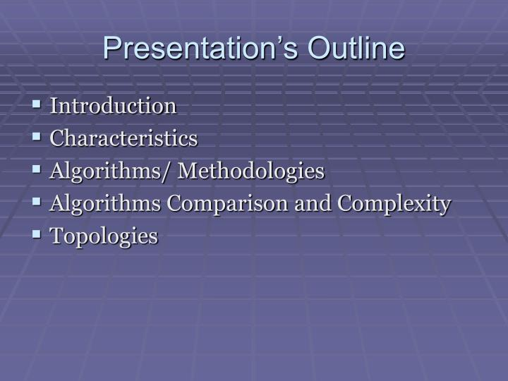 Presentation s outline