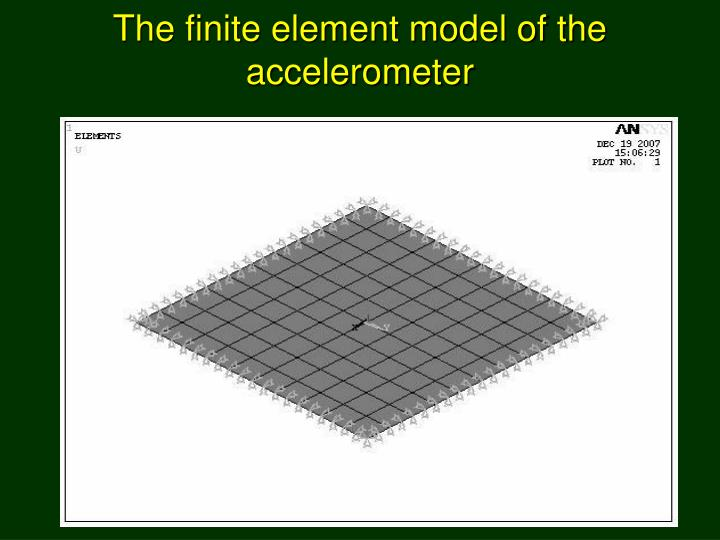 The finite element model of the accelerometer