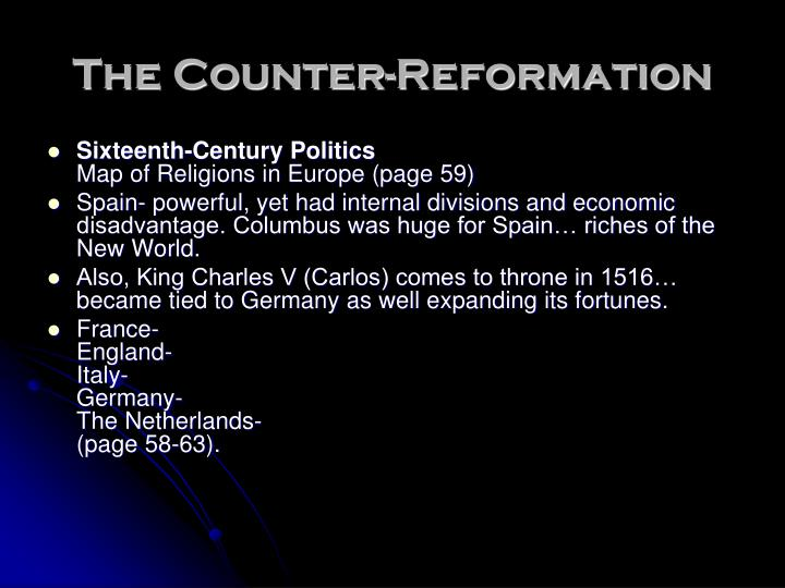 the counter reformation Start studying the counter-reformation learn vocabulary, terms, and more with flashcards, games, and other study tools.