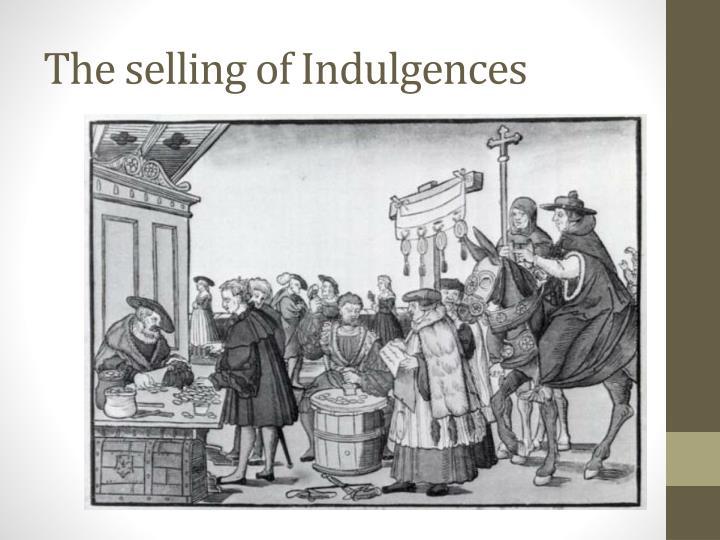 The selling of Indulgences