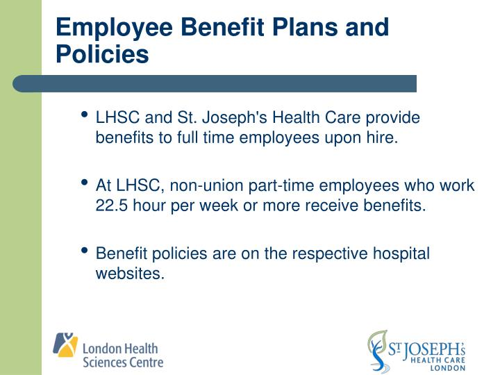 Employee Benefit Plans and Policies