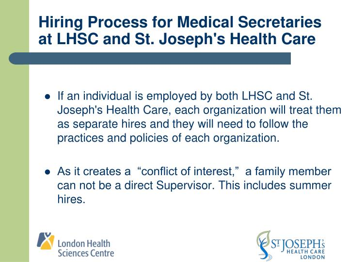 Hiring Process for Medical Secretaries at LHSC and St. Joseph's Health Care