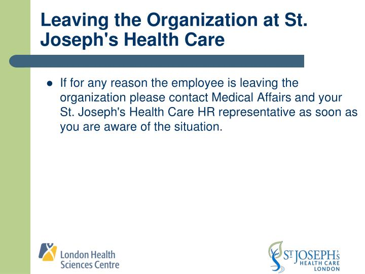 Leaving the Organization at St. Joseph's Health Care