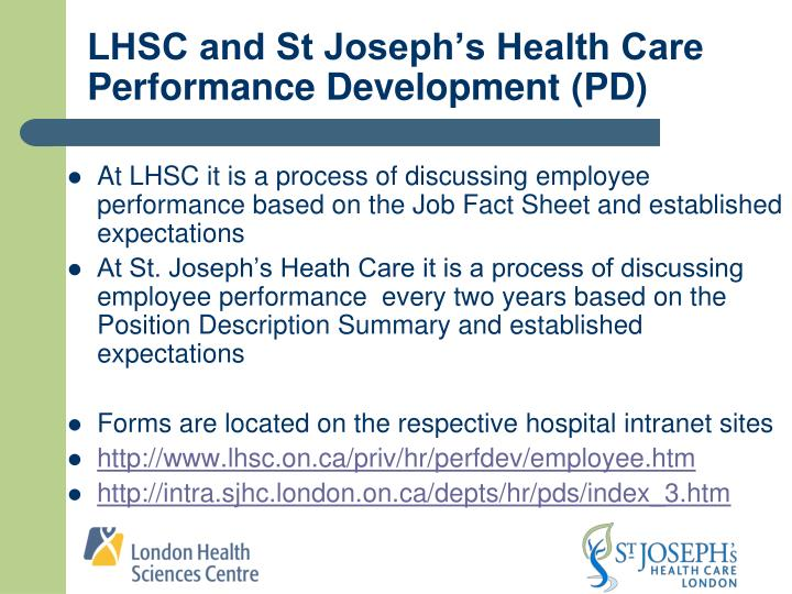 LHSC and St Joseph's Health Care Performance Development (PD)