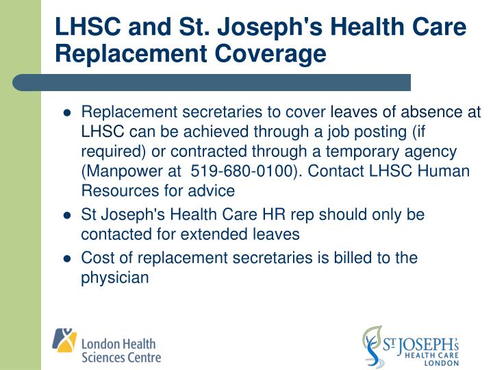 LHSC and St. Joseph's Health Care Replacement Coverage