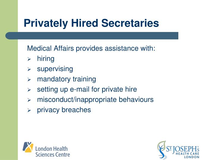 Privately Hired Secretaries