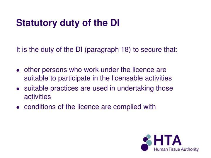 Statutory duty of the DI