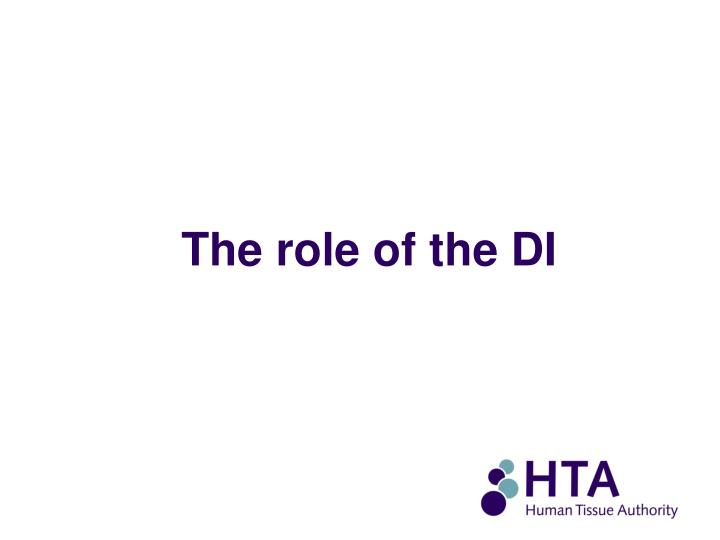 The role of the DI
