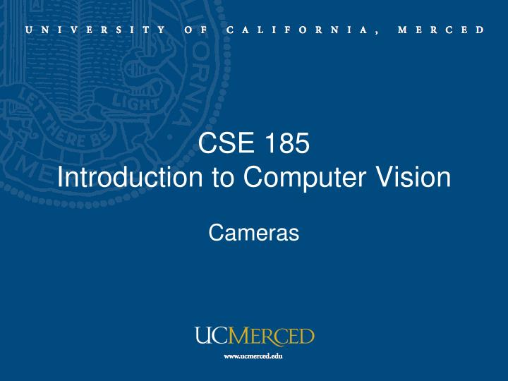 cse 185 introduction to computer vision n.