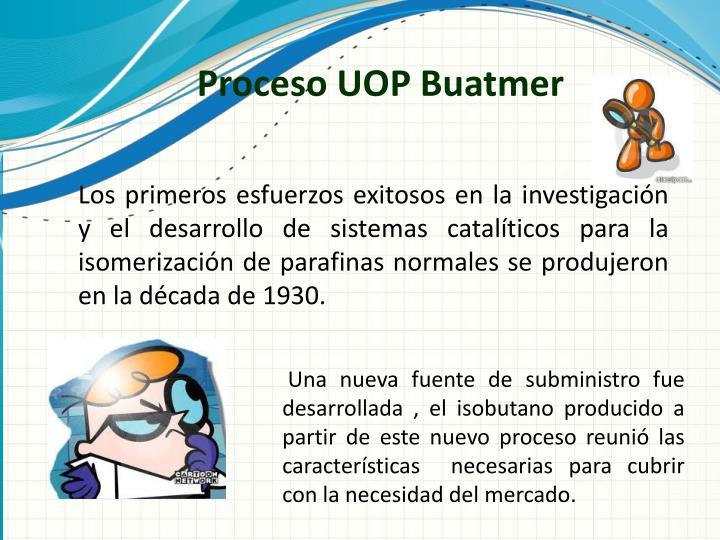 Proceso UOP Buatmer