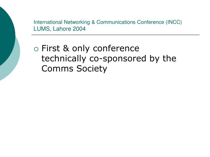 International networking communications conference incc lums lahore 2004