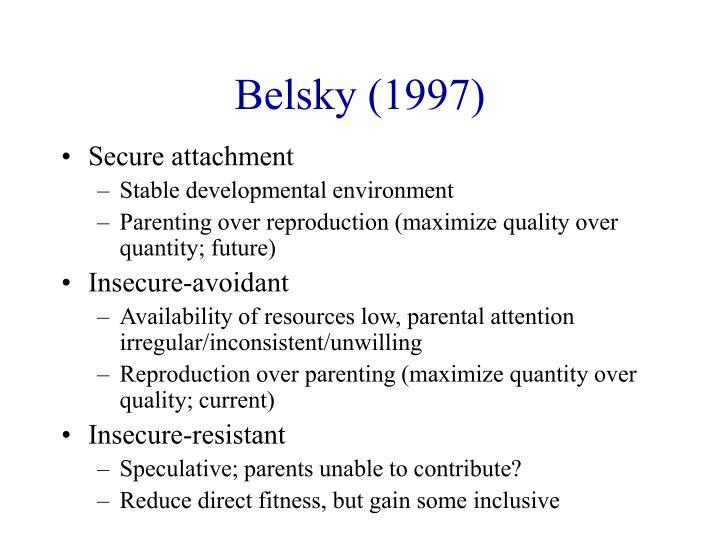 Belsky (1997)