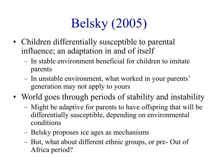 Belsky (2005)