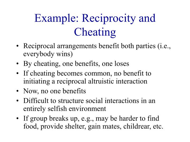 Example: Reciprocity and Cheating