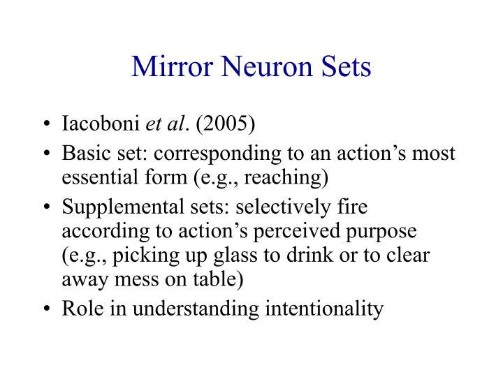 Mirror Neuron Sets