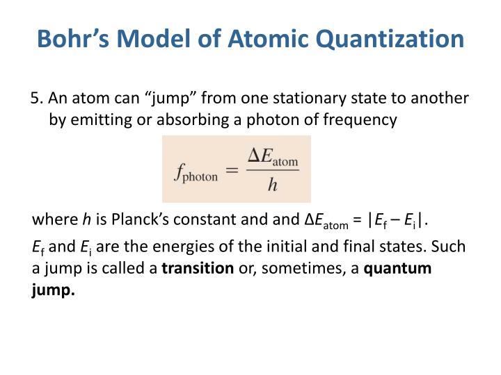 Bohr s model of atomic quantization1