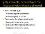 5 b y example demonstrate the missional value of being bilingual