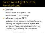 do we live in egypt or in the promised land
