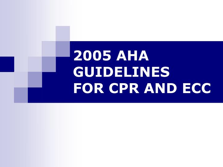 2005 aha guidelines for cpr and ecc n.