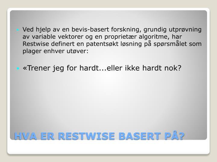 Hva er restwise basert p