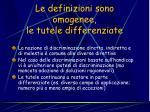 le definizioni sono omogenee le tutele differenziate