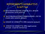 riferimenti normativi la soft law