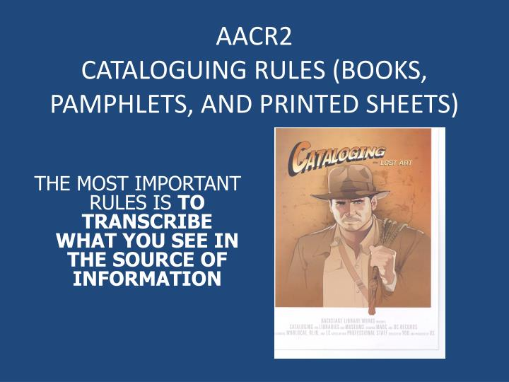 aacr2 cataloguing rules books pamphlets and printed sheets n.