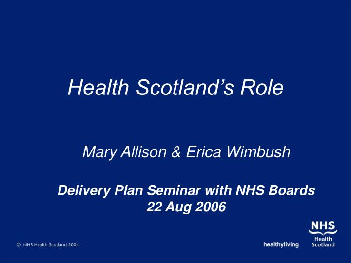 health scotland s role n.