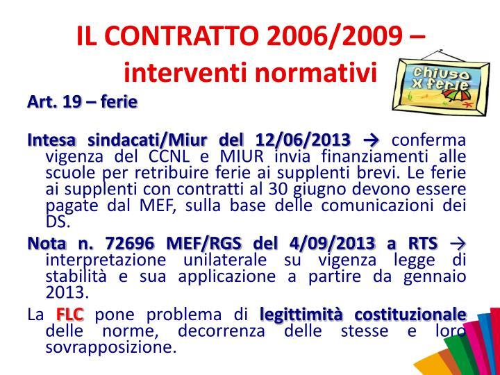 IL CONTRATTO 2006/2009 – interventi normativi