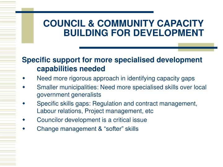 COUNCIL & COMMUNITY CAPACITY BUILDING FOR DEVELOPMENT