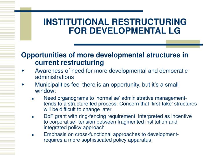 INSTITUTIONAL RESTRUCTURING FOR DEVELOPMENTAL LG