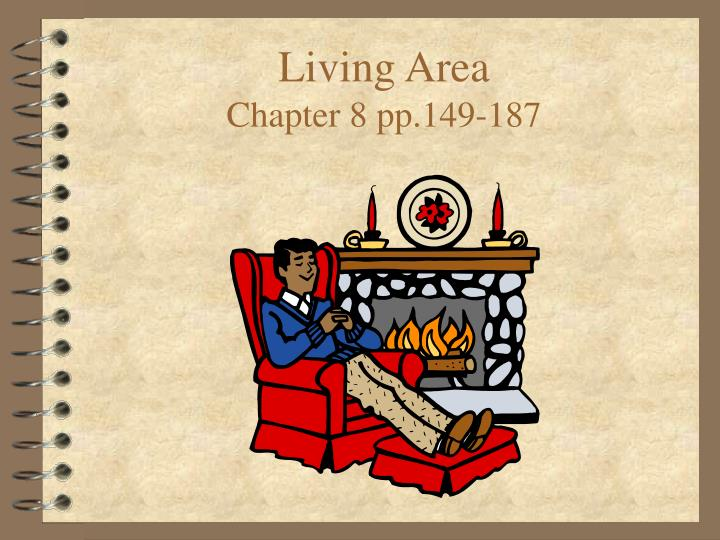 living area chapter 8 pp 149 187 n.