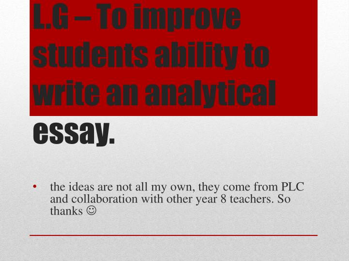l g to improve students ability to write an analytical essay