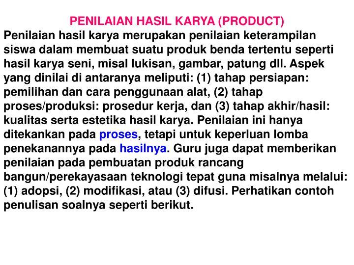 PENILAIAN HASIL KARYA (PRODUCT)
