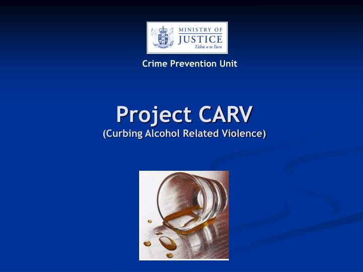 project carv curbing alcohol related violence n.