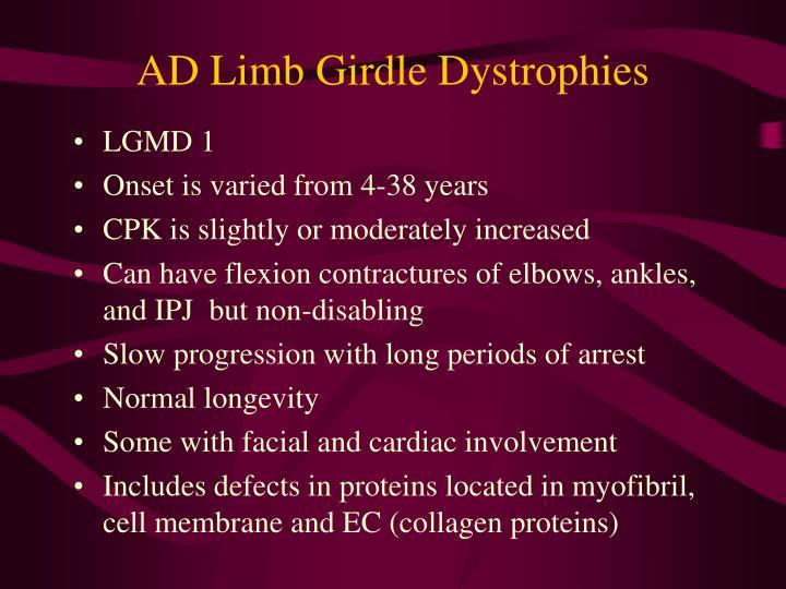 AD Limb Girdle Dystrophies