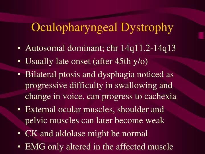 Oculopharyngeal Dystrophy