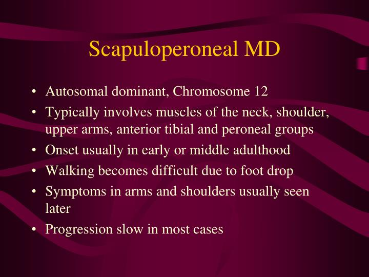Scapuloperoneal MD