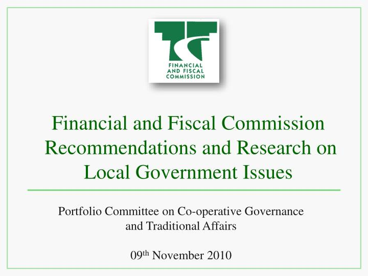 financial and fiscal commission recommendations and research on local government issues n.