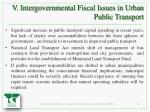 v intergovernmental fiscal issues in urban public transport