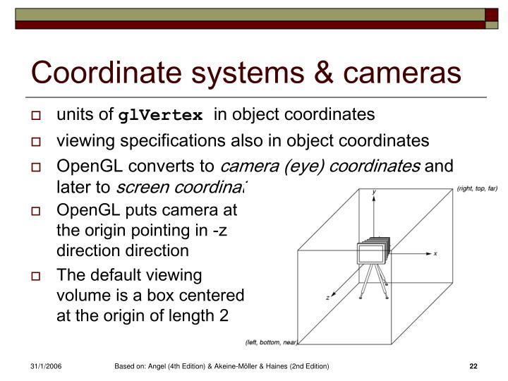 Coordinate systems & cameras