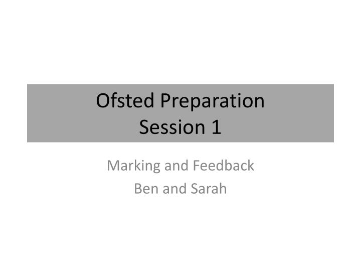 ofsted preparation session 1 n.