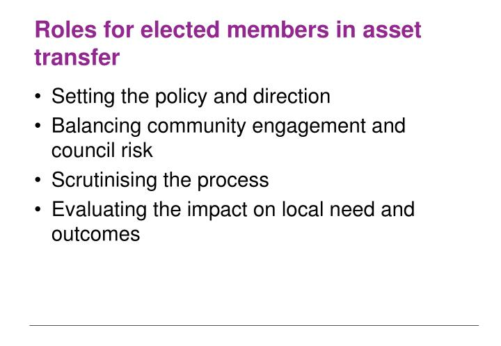 Roles for elected members in asset transfer